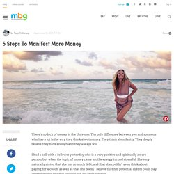 5 Steps To Manifest More Money
