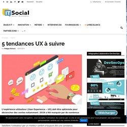 5 tendances UX à suivre