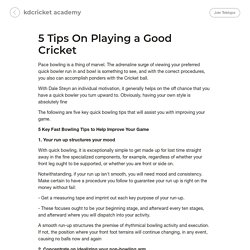 5 Tips On Playing a Good Cricket