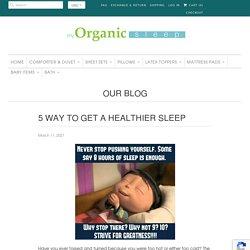 5 way to get a healthier sleep
