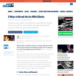 5 Ways to Break the Ice With Clients