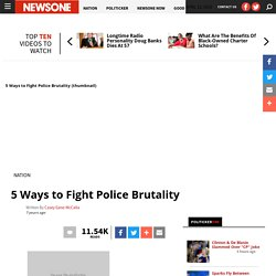5 Ways to Fight Police Brutality