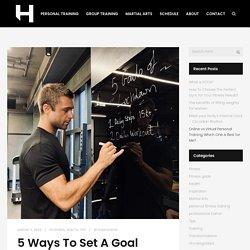 5 Ways To Set A Goal - Hybrid