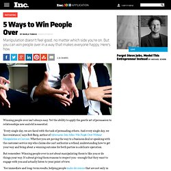 5 Ways to Win People Over
