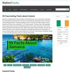 50 Amazing Facts About Ireland