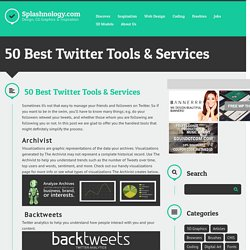 50 Best Twitter Tools & Services