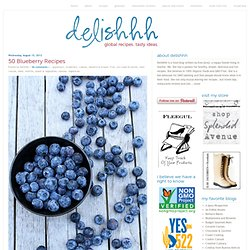 50 Blueberry Recipes » Delishhh
