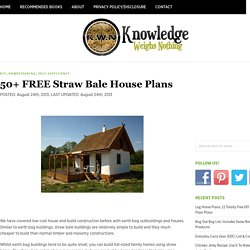 50+ FREE Straw Bale House Plans