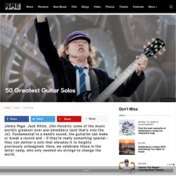 50 Greatest Guitar Solos