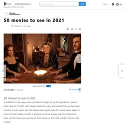 50 movies to see in 2021
