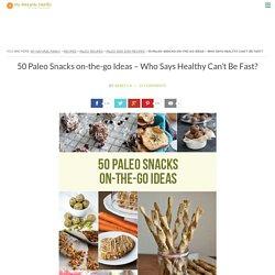 50 Paleo Snacks on-the-go Ideas