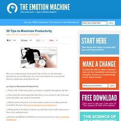50 Tips to Maximize Productivity