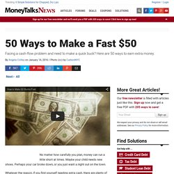 50 Ways to Make a Fast $50
