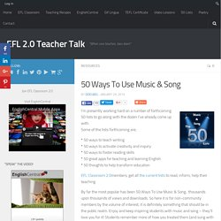 50 Ways To Use Music & Song