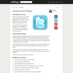 50 Ways To Use Twitter