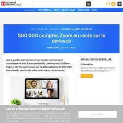500 000 comptes Zoom en vente sur le darkweb