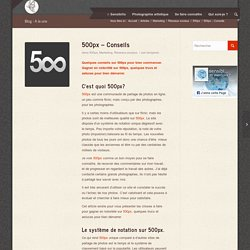 500px - Conseils - Sensibilis