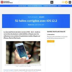 51 failles corrigées avec iOS 12.2
