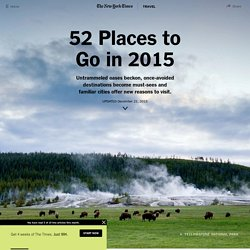 52 Places to Go in 2015