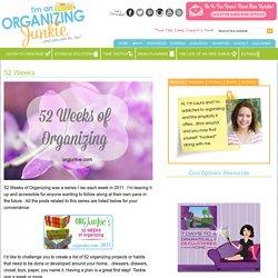 52 Weeks - I'm an Organizing Junkie