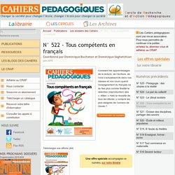 """""""Un prix littéraire collaboratif"""" in Cahiers pédagogiques n°522 - Tous compétents en français"""