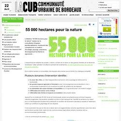 55 000 hectares pour la nature