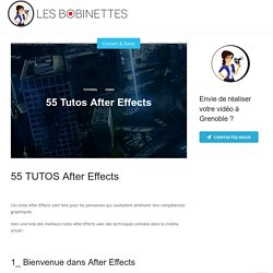 55 Tutos After Effects