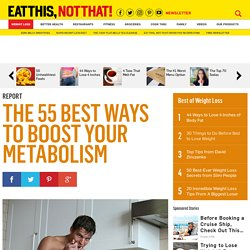 55 Ways to Boost Your Metabolism