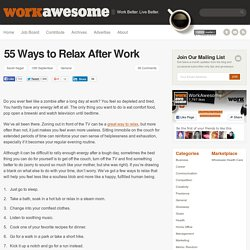 55 Ways to Relax After Work