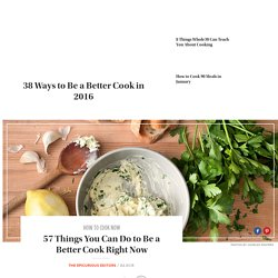 57 Best Cooking Tips of All Time
