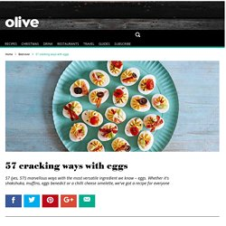 57 Best Ever Egg Recipes - olive