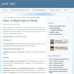 5ème : le Moyen Âge sur Vikidia - prof' doc'