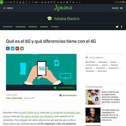 5G: qué es y qué diferencias tiene con el 4G