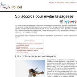 6 accords pour inviter la sagesse