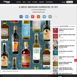 6 American Vermouths to Try
