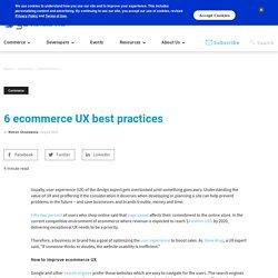 6 ecommerce UX best practices