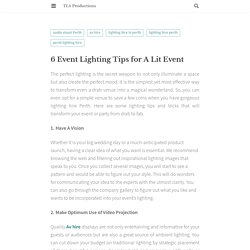 6 Event Lighting Tips for A Lit Event