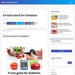 6 Fruits Good For Diabetes