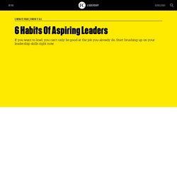 6 Habits Of Aspiring Leaders