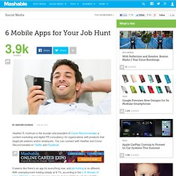 6 Mobile Apps for Your Job Hunt