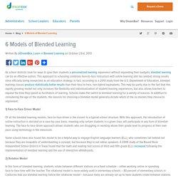 6 Models of Blended Learning