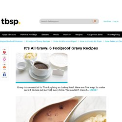 6 of the Best Gravy Recipes