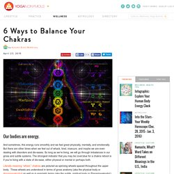 6 Ways to Balance Your Chakras