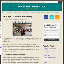 6 Ways to Travel Endlessly