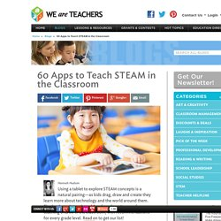 60 Apps to Teach STEAM in the Classroom