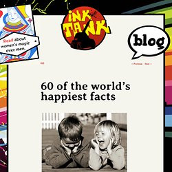 60 of the world's happiest facts