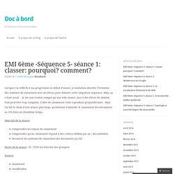 EMI 6ème -Séquence 5- séance 1: classer: pourquoi? comment?