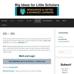 6th – 8th – Big Ideas for Little Scholars