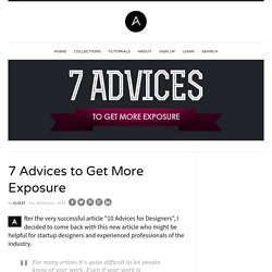 7 Advices to Get More Exposure