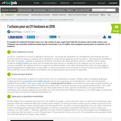 7 astuces pour un CV tendance en 2016